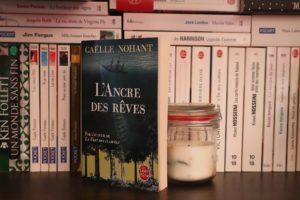 L'Ancre des rêves, Gaëlle Nohant – 2017 – Ed. Le Livre de Poche, 331 p.